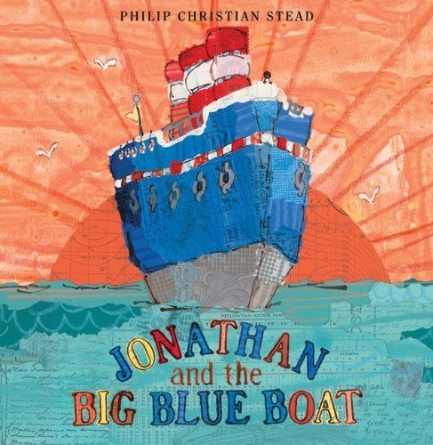 Jonathan and the Big Blue Boat by Philip C. Stead,http://www.amazon.com/dp/1596435623/ref=cm_sw_r_pi_dp_4UjOsb0VFA7Z4CH4