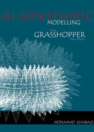 Algoritmi generativi con grasshopper by zubin khabazi 3d for Arquitectura parametrica pdf