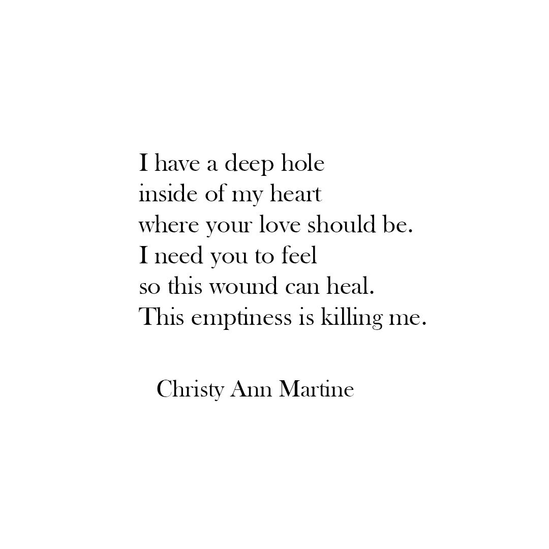 Sad poetry and quotes Emptiness Loneliness Love Christy Ann Martine