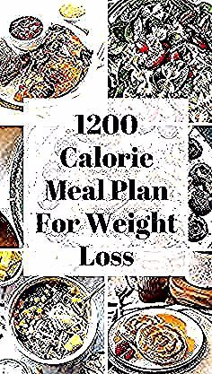 Sample of a meal plan for weight loss. If you want to lose weight try eating 1200 calories a day in...