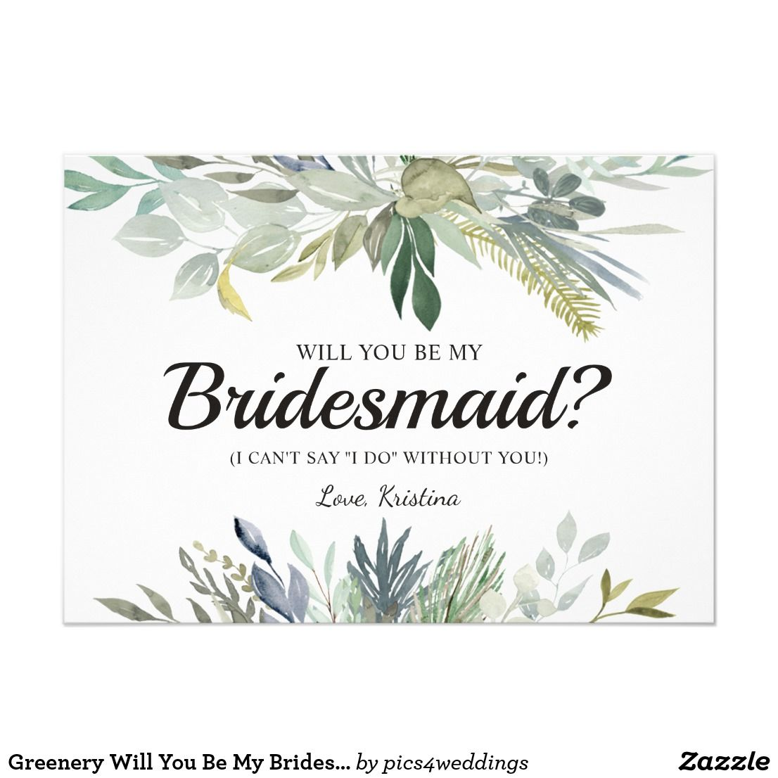 Greenery will you be my bridesmaid cards be