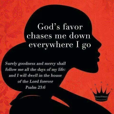God Favors Me