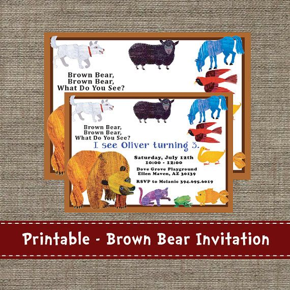 Brown Bear Brown Bear What Do You See Party Invitation Printable Diy Brown Bear Brown Bear Birthday Bear Birthday Party Bear Invitations