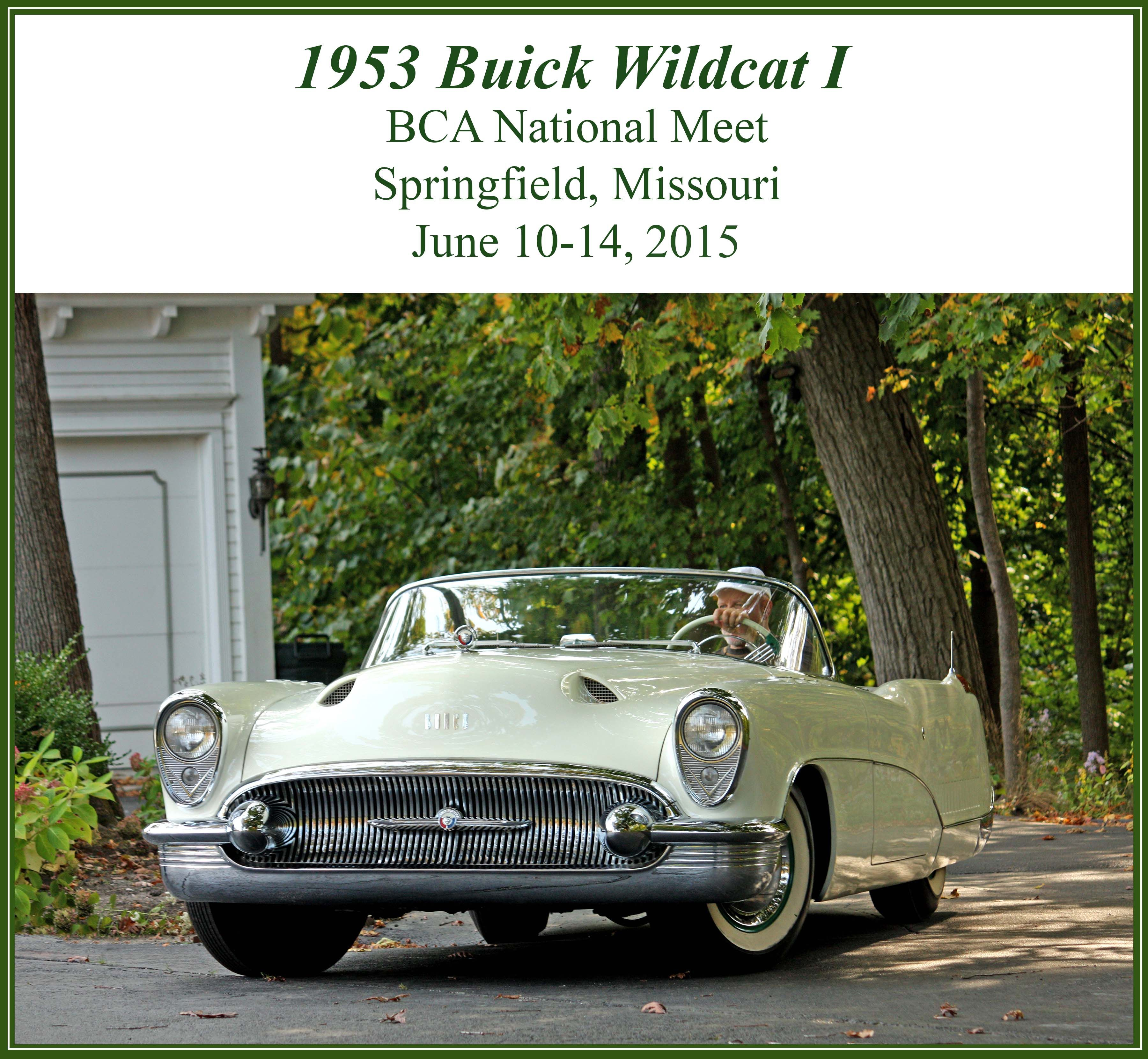 The Buick Club Of America June 10 14 2015 Springfield Missouri