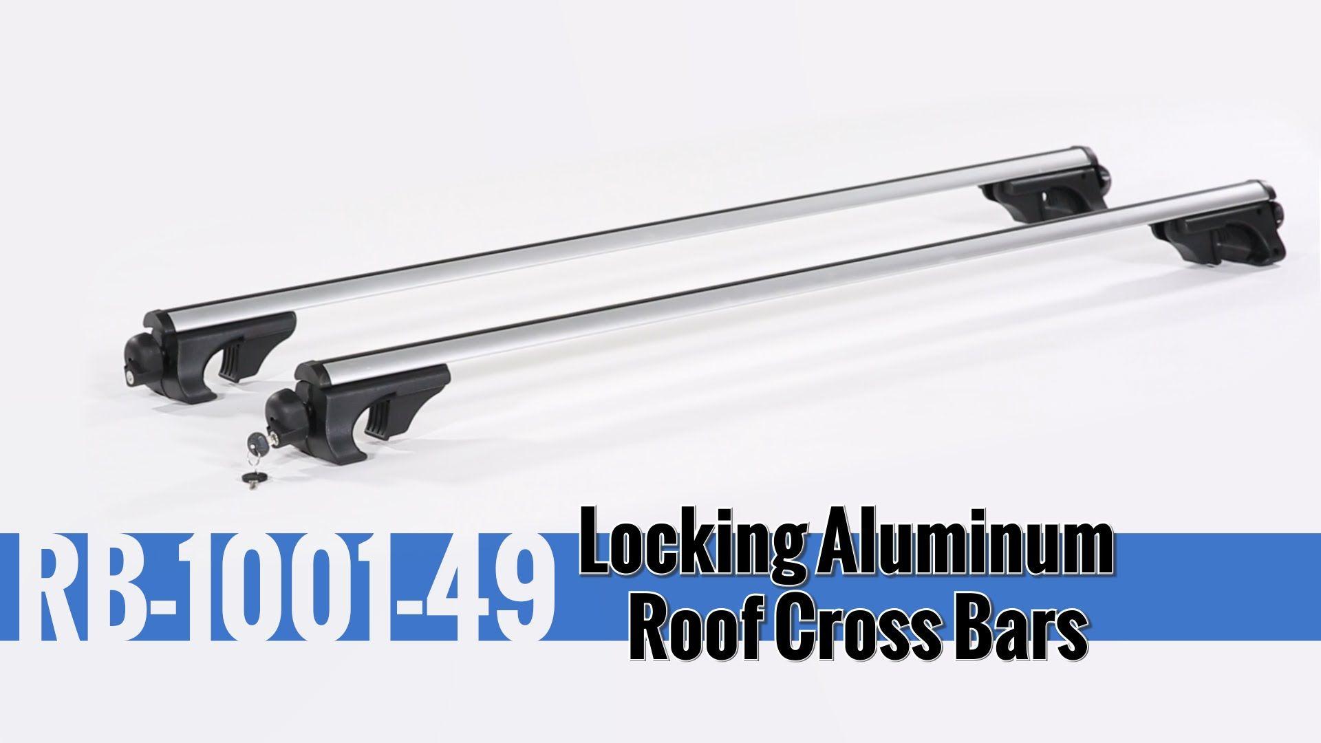 Locking Aluminum Roof Cross Bars Installation and Use