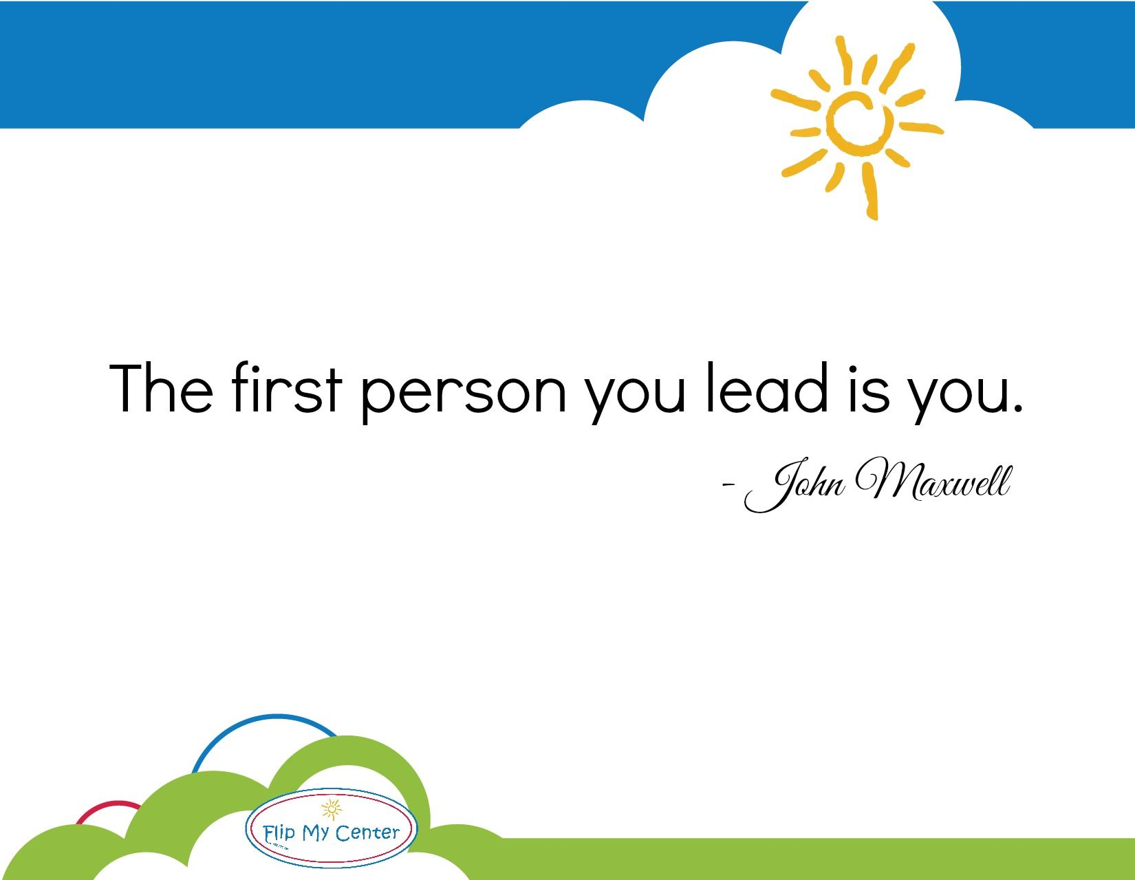 Child Care Quotes Inspirational Quote  John Maxwell  Child Care Strategies
