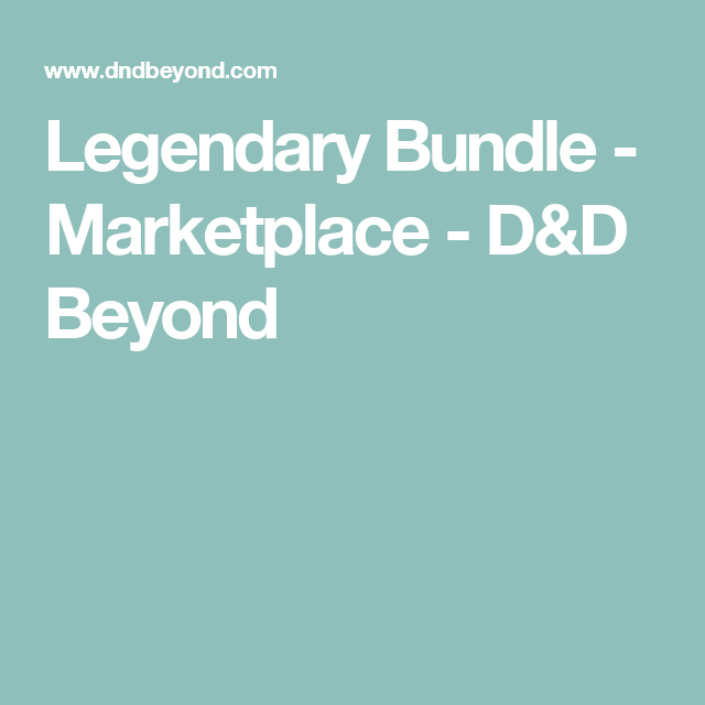 Legendary Bundle - Marketplace - D&D Beyond | Leslie's Gift Board | D&d