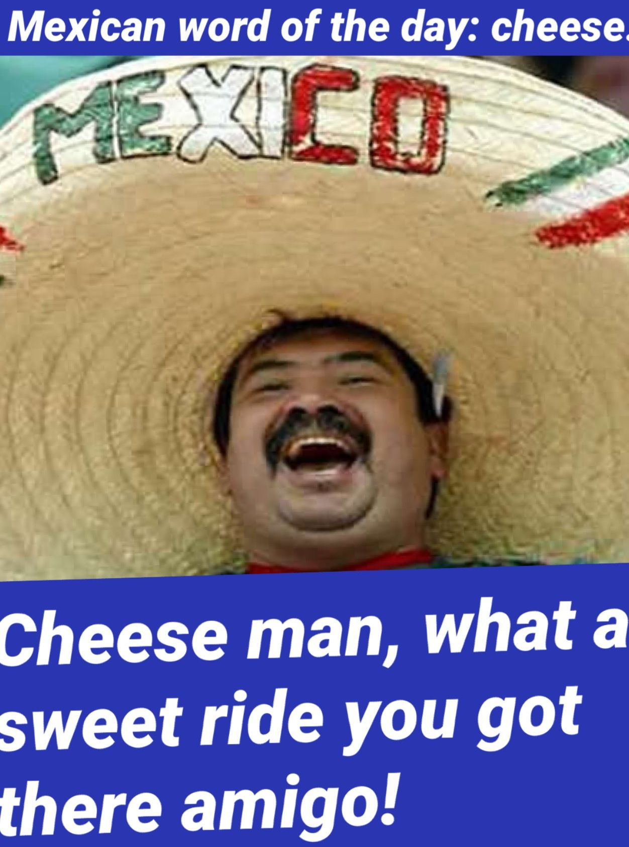 Pin by AnthonyOrtizWWEFAN7425602🇲🇽🇲🇽🇲 on Mexican jokes