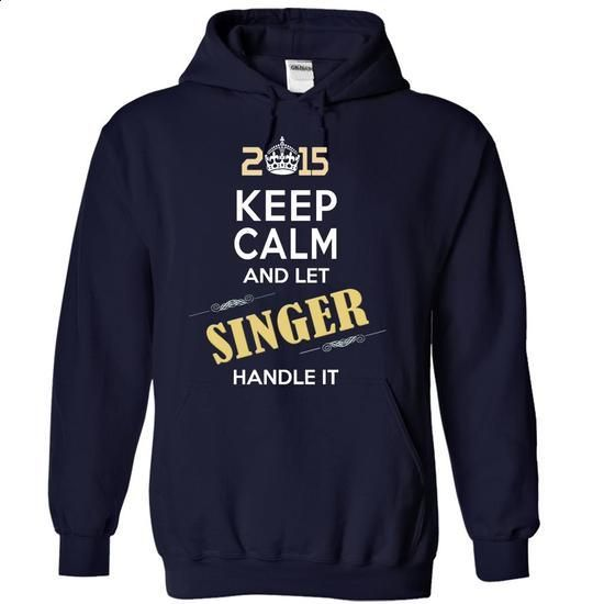 2015-SINGER- This Is YOUR Year - #mens tee #grey sweatshirt. CHECK PRICE => https://www.sunfrog.com/Names/2015-SINGER-This-Is-YOUR-Year-htixecktqg-NavyBlue-13885305-Hoodie.html?68278