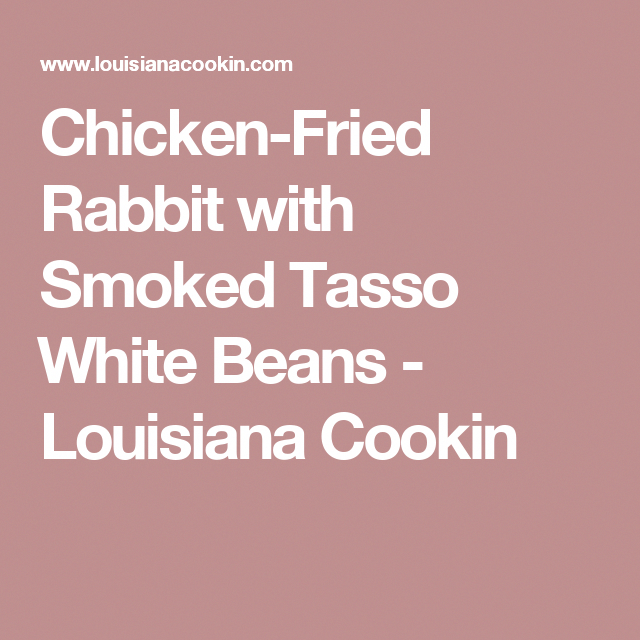 Photo of Chicken-Fried Rabbit with Smoked Tasso 