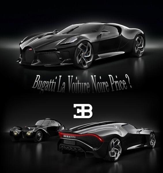How Much İs Bugatti La Voiture Noire Price ? -BUGATTI NEW