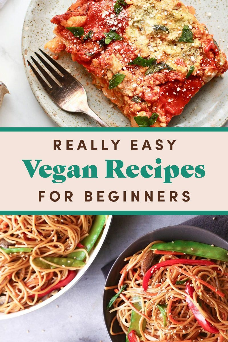 27 Vegan Recipes For Beginners That Are Really Easy In 2020