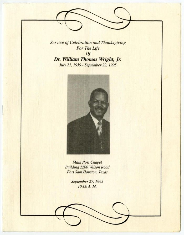 Funeral Program For Dr William Thomas Wright Jr Born July 21 1959 And Died September 22 1995 The Funeral W Funeral Programs Funeral Arrangements Funeral