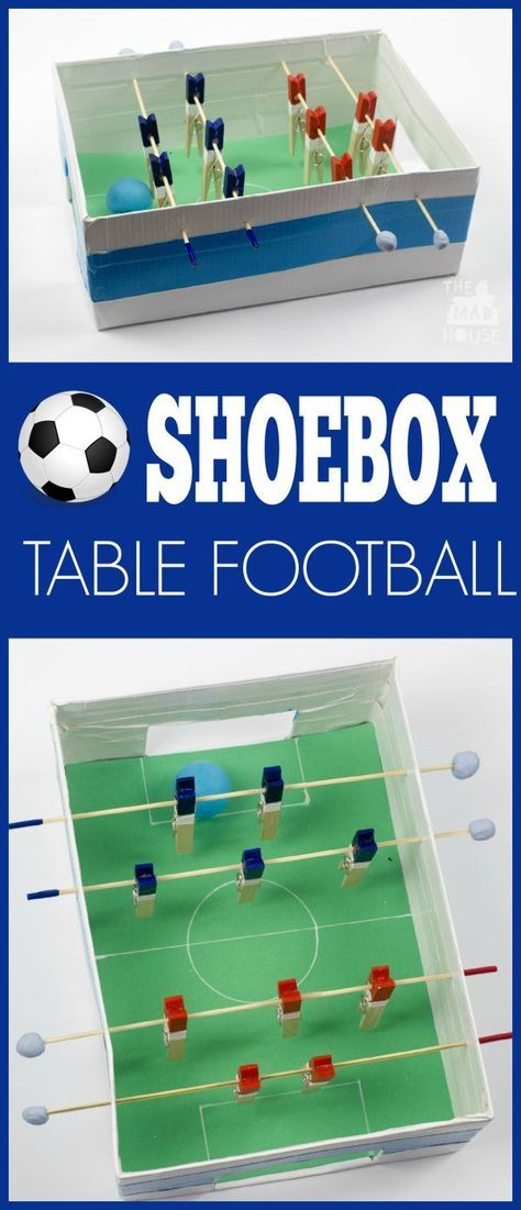 Shoebox Table Football This Simple Foosball Is Perfect For Kids And It Made From A