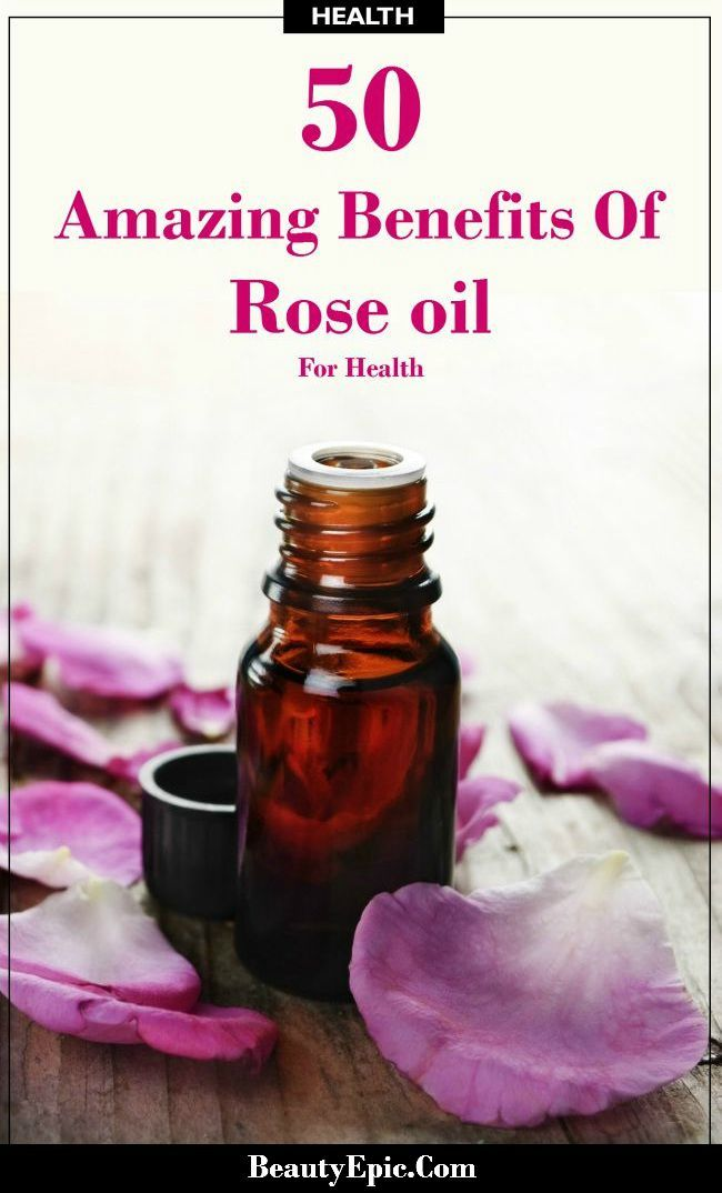 Top 50 Surprising Rose Oil Benefits And Uses That You