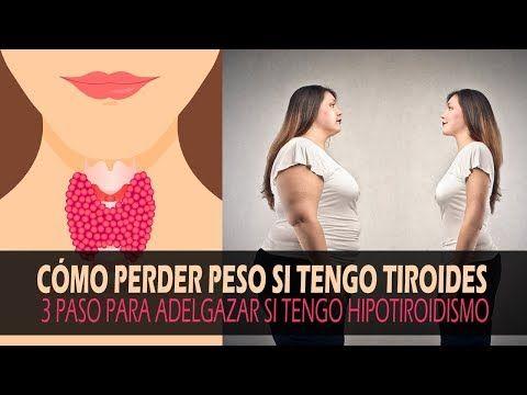 como adelgazar si tengo tiroides