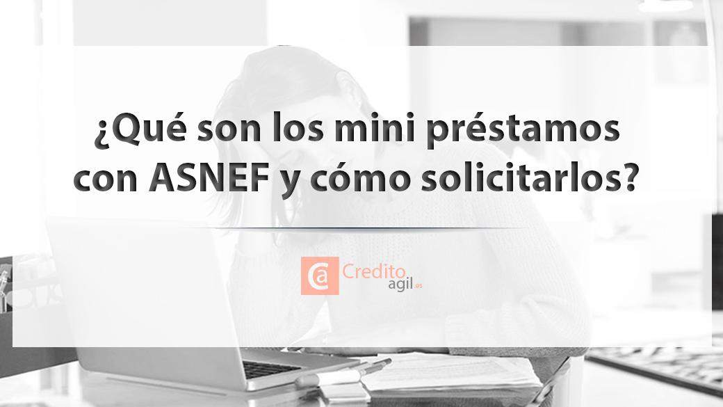Mini Prestamos Con Asnef Sin Nomina Online Y Urgentes 24h Mini Prestamos