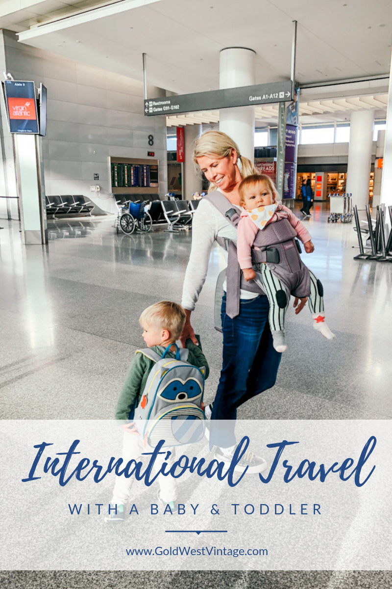 Tips And Tricks For International Travel With A Baby Toddler By Gold West Vintage Family Travel Traveling With Baby Travel Tips With Baby Toddler Travel
