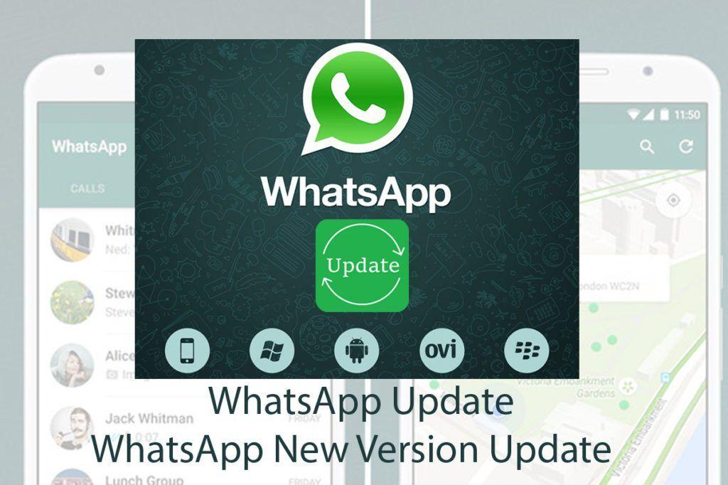 WhatsApp Update WhatsApp New Version Update (With images