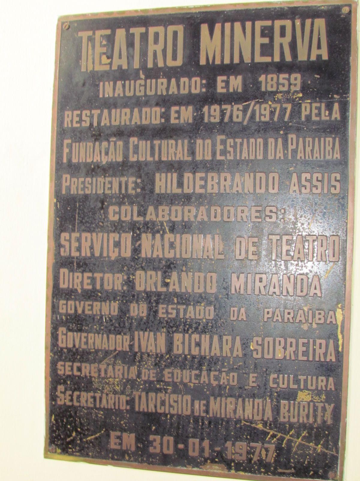 Primeiro teatro da Paraíba, construído na cidade de Areia. Tem a característica de ser um teatro particular, feito por um rico comerciante local.