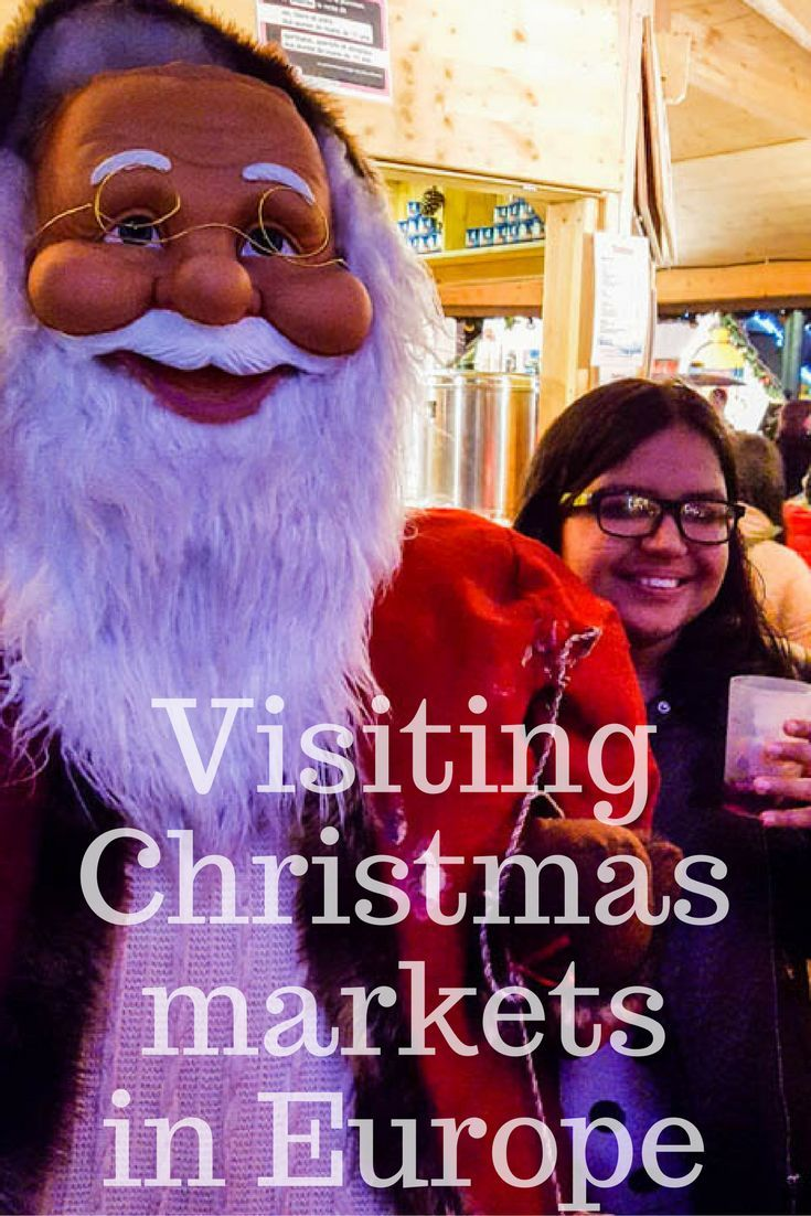 How To Best Enjoy The Christmas Markets In Europe Christmas Travel Destinations Christmas Markets Europe Europe Travel