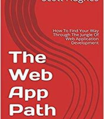 The web app path how to find your way through the jungle of web the web app path how to find your way through the jungle of web application fandeluxe Image collections