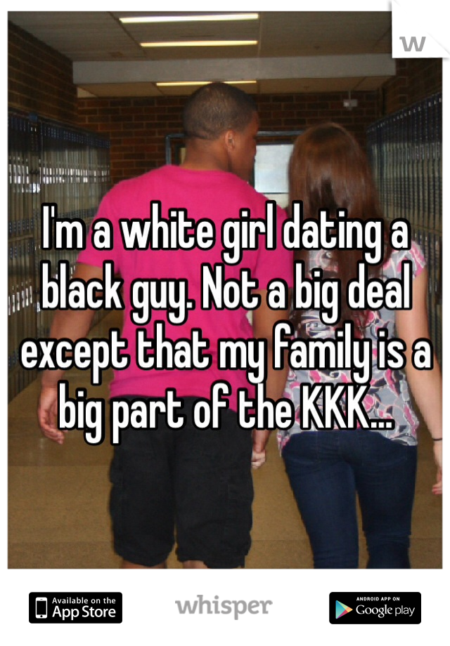 Im A White Girl Dating A Black Guy Not A Big Deal Except That My Family Is A Big -3702