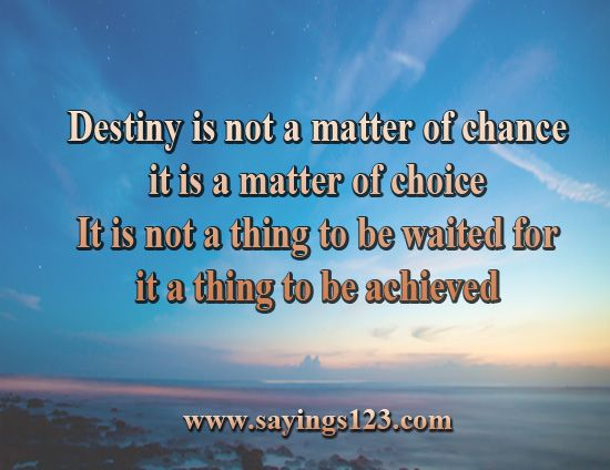 Life Insurance Sayings Quotes New Destiny Is Not A Matter Of Chance  Sayings 123  Quotes And