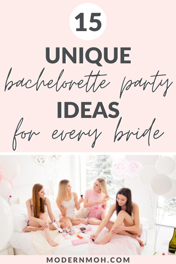 24 Bachelorette Party Ideas For The Unconventional Bride Bachelorette Party Unique Classy Bachelorette Party Bachelorette Party