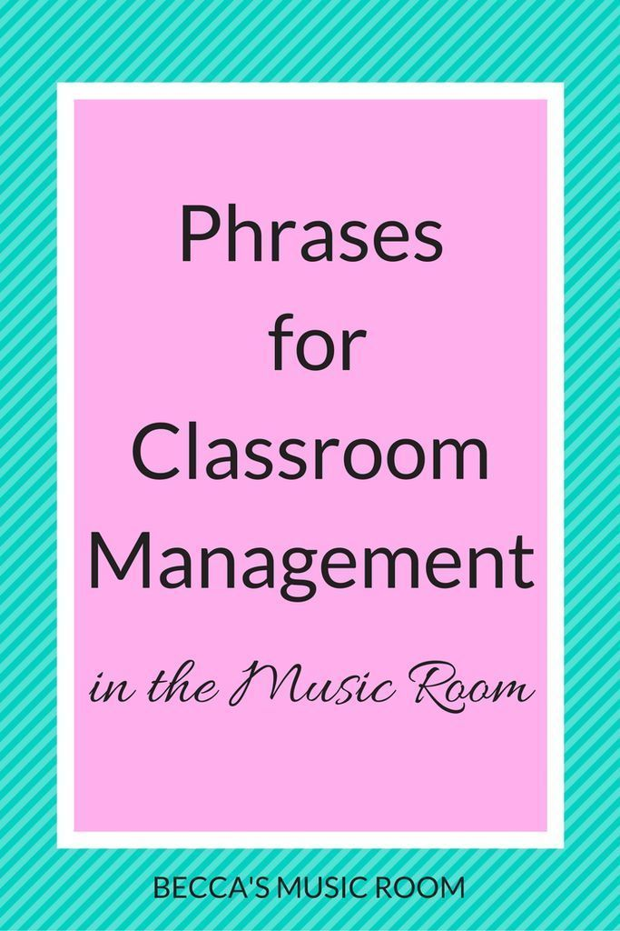 Phrases for Classroom Management in the Music Room - Becca's Music Room -  Phrases for Classroom Ma