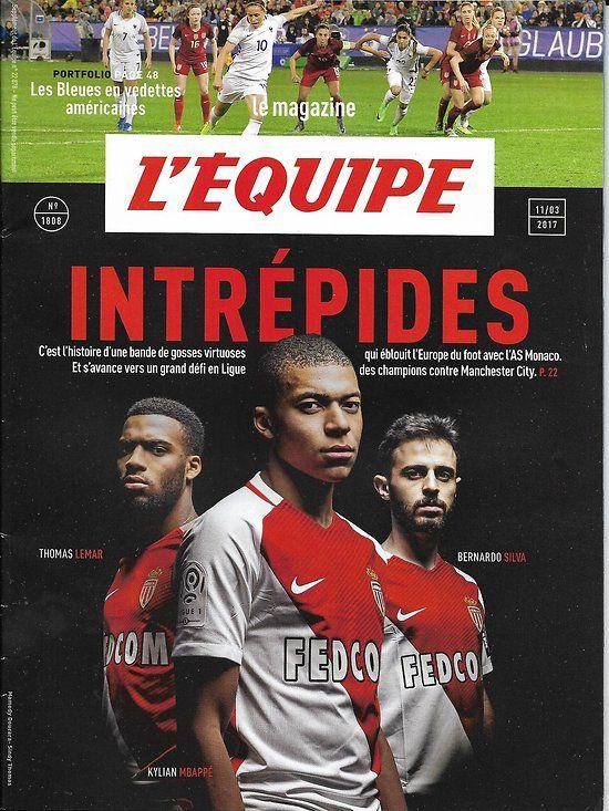 L'EQUIPE MAGAZINE n°1808 11/03/2017 MBAPPE,LEMAR& SILVA AS
