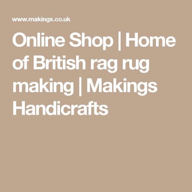 Online Shop Home Of British Rag Rug Making Makings Handicrafts