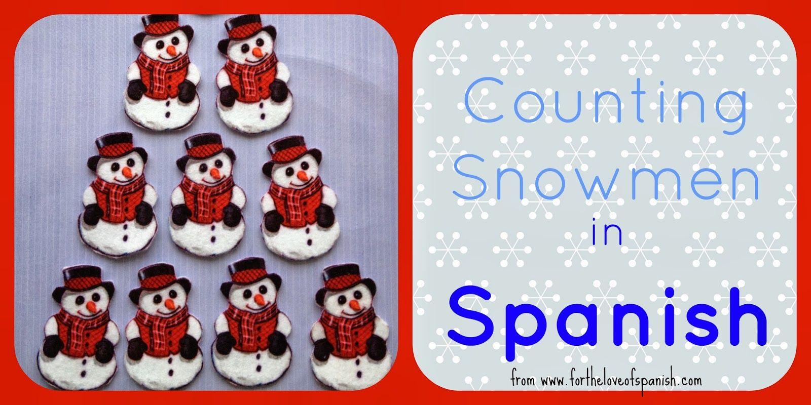 Counting Snowmen In Spanish A Contar Munecos De Nieve