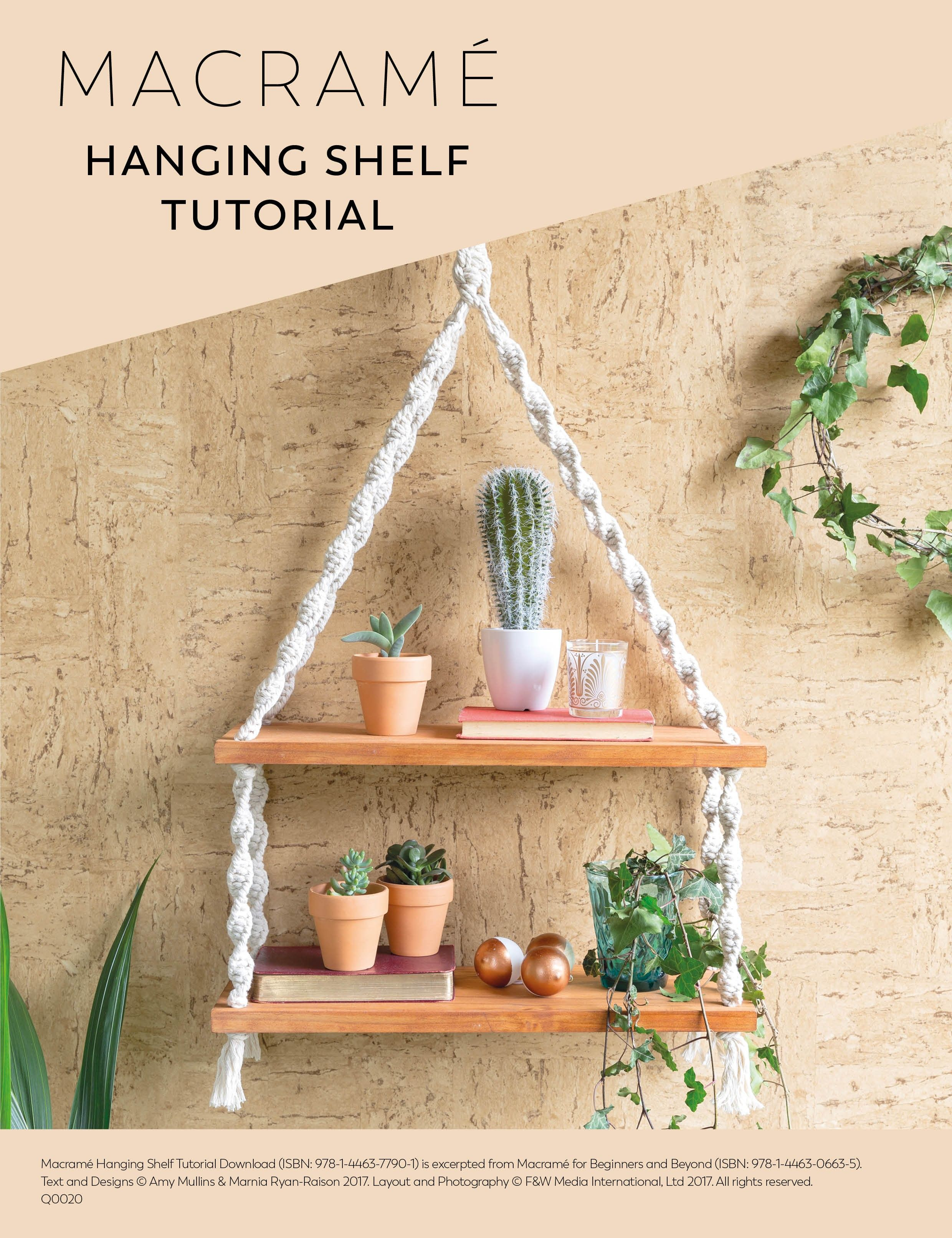 Create Impressive Unique Macrame Hanging Shelves With This