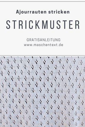 Photo of Strickanleitung: Ajourrauten stricken | maschentext.de