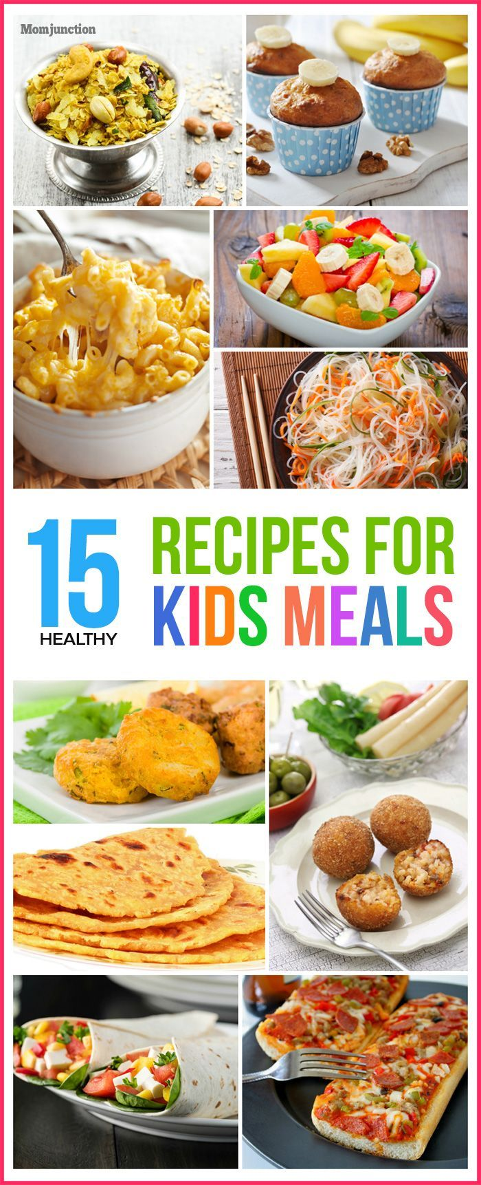 top 15 healthy recipes for kids meals kid check picky eaters and