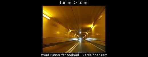tunnel > túnel