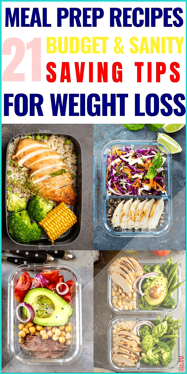 Meal Prep for the Week Meal Prep Tips You Need to Know  21 Meal Prep Recipes for Weight Loss Meal Pr...