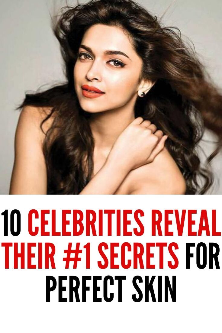 10 Celebrities Reveal Their #1 Secrets for Perfect Skin -   celebrity beauty Secrets