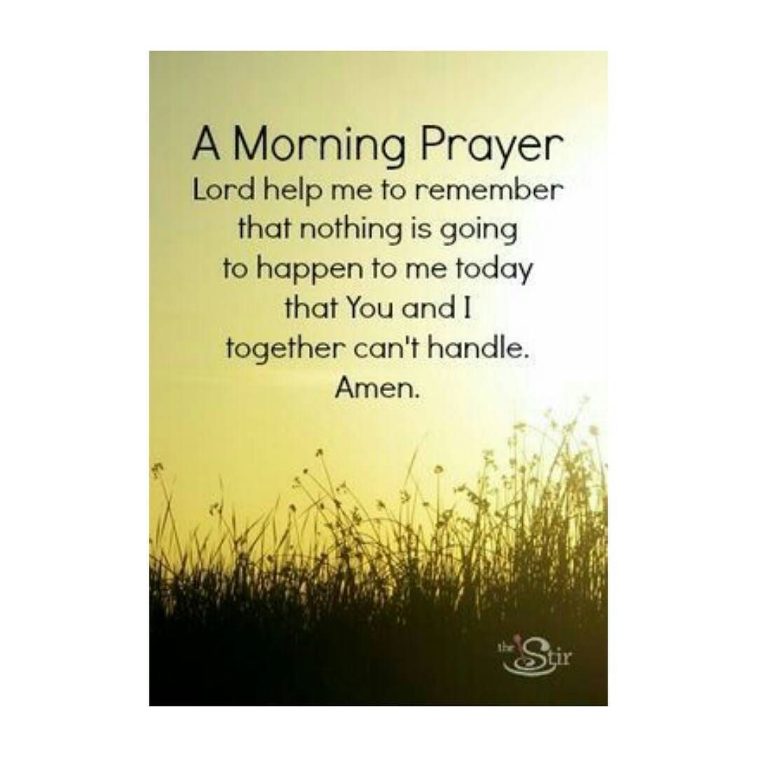 Just A Little Prayer To Start Your Day #prayer #morning