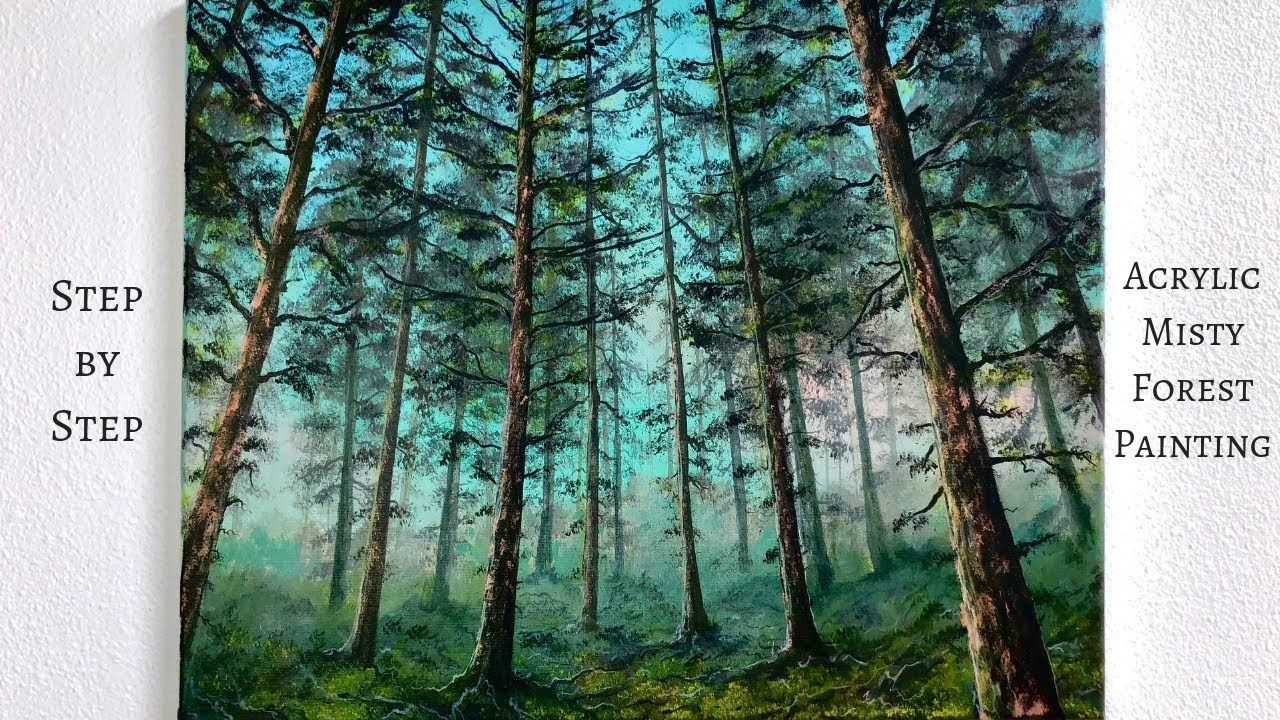 Misty Forest Step By Step Acrylic Painting Tutorial Colorbyfeliks Landscape Painting Lesson Acrylic Painting Tutorials Painting Tutorial