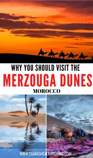 Why You Should Visit the Merzouga Desert Dunes in