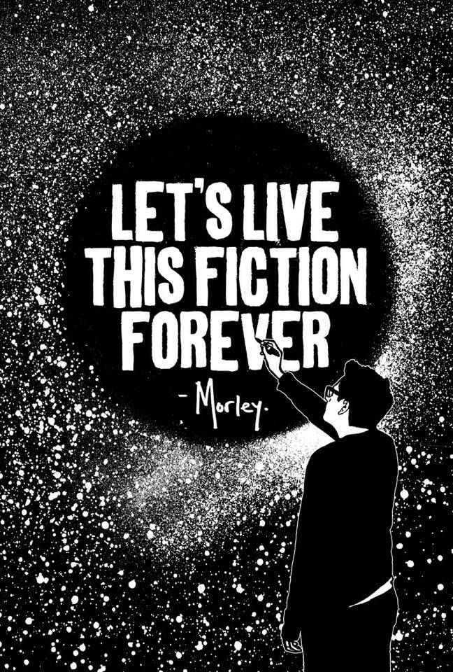 Morley Lets Live This Fiction Forever Posters Quotes