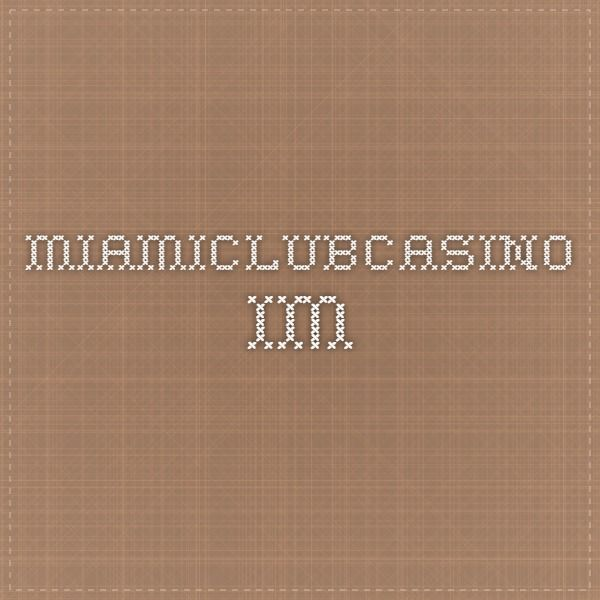 Miamiclubcasino.Im/Tournament