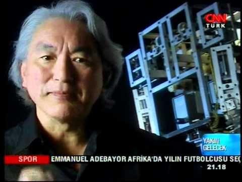 Yakin Gelecek Michio Kaku Cnn Turk 2 Bolum Turkce Seslendirme Ile Gelecek Turkce