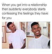 Top 30 Memes about Relationships Feelings
