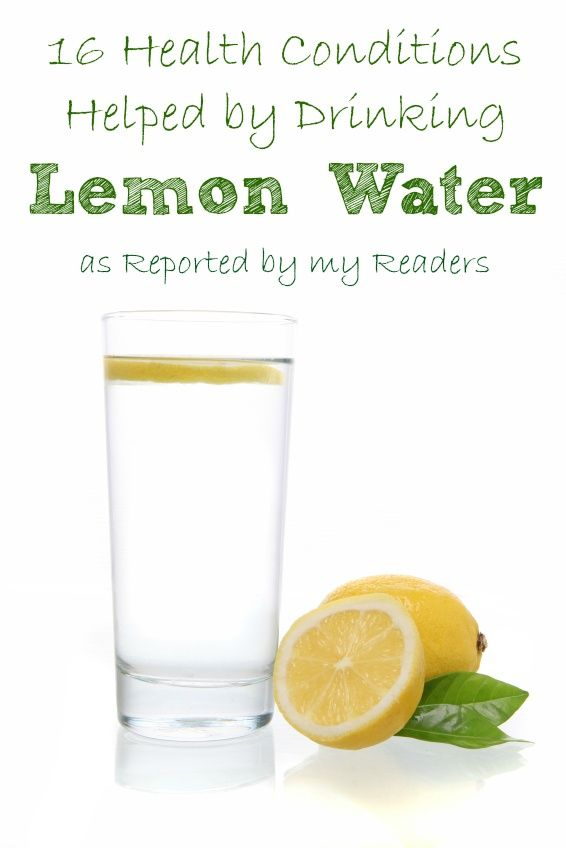 16 Health Conditions Helped By Drinking Lemon Water--As Reported By My Readers | lajollamom.com #health
