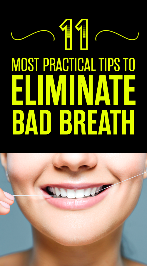 Get Rid Of Bad Breath Naturally Includes 11 Most Common Causes Fix Bad Breath Causes Of Bad Breath Bad Breath Remedy