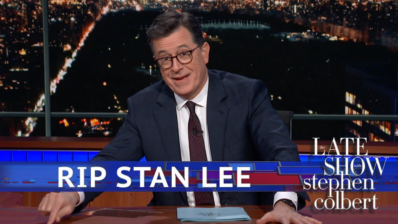 Colbert Remembers Stan Lee Thanks For The Stories Stephen