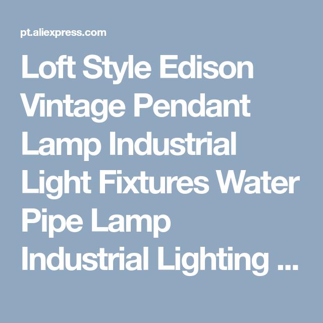 Loft Style Edison Vintage Pendant Lamp Industrial Light Fixtures ...